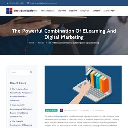 The Powerful Combination Of ELearning And Digital Marketing