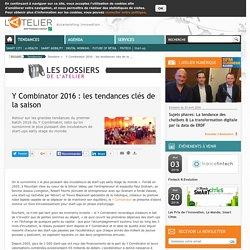 Y Combinator 2016 : les tendances clés de la saison