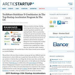 TechStars Outshines Y-Combinator As The Top Startup Accelerator Program In The US