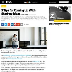 Y Combinator Founder: 3 Tips for Coming Up With Start-up Ideas