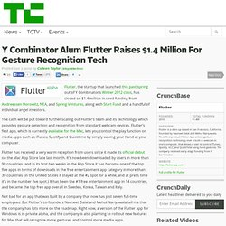 Y Combinator Alum Flutter Raises $1.4 Million For Gesture Recognition Tech