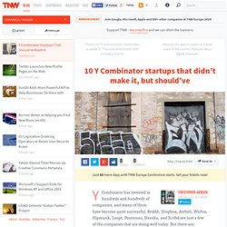 Y Combinator Startups That Should've Made It