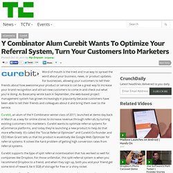 Y Combinator Alum Curebit Wants To Optimize Your Referral System, Turn Your Customers Into Marketers