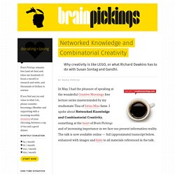 Brainpickings: Networked Knowledge and Combinatorial Creativity