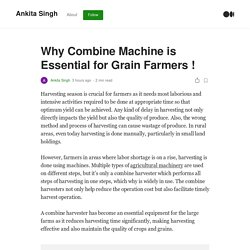 Why Combine Machine is Essential for Grain Farmers !