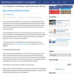Why combine SEM PPC and SEO? - Marketing Consultant Los Angeles