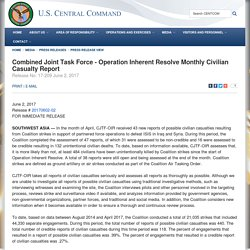 Combined Joint Task Force - Operation Inherent Resolve Monthly Civilian Casualty Report > U.S. Central Command > Press Release View