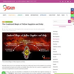 The Combined Magic of Yellow Sapphire and Ruby Gemstone