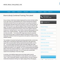 Brain & Body Combined Training: The Latest!