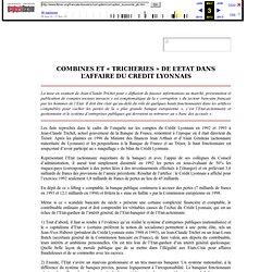 Combines et tricheries de l'état dans l'affaire du Crédit Lyonnais