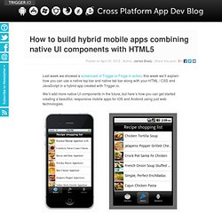 How to build hybrid mobile apps combining native UI components with HTML5