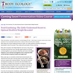 Food Combining: The Little-Understood Secret to Optimal Health & Weight Revealed