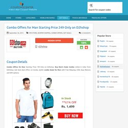 Combo Offers for Man Starting Price 249 Only on D2hshop