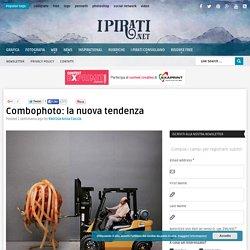 Combophoto: la nuova tendenza - I Pirati