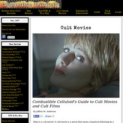 Combustible Celluloid - Guide to Cult Movies and Cult Films