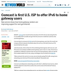 Comcast is first U.S. ISP to offer IPv6 to home gateway users