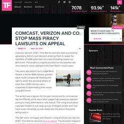 Comcast, Verizon and Co. Stop Mass Piracy Lawsuits on Appeal