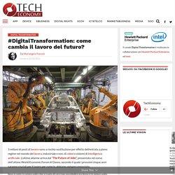 #DigitalTransformation: come cambia il lavoro del futuro?