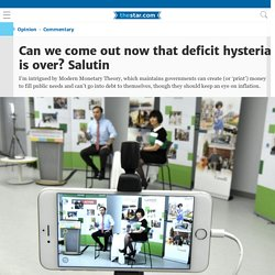 Can we come out now that deficit hysteria is over? Salutin