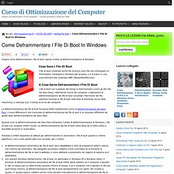 Deframmentare I File Di Boot In Win