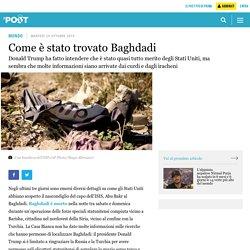 Come è stato trovato Baghdadi