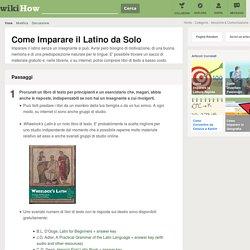 Come Imparare il Latino da Solo: 10 Passaggi