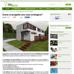 Come si progetta una casa ecologica?