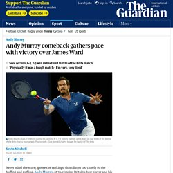 Andy Murray comeback gathers pace with victory over James Ward