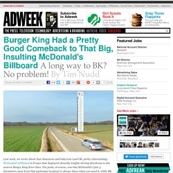 Burger King Had a Pretty Good Comeback to That Big, Insulting McDonald's Billboard