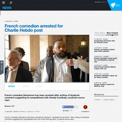 French comedian arrested for Charlie Hebdo post