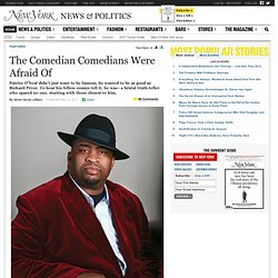 Why Comedians Were Afraid of Patrice O'Neal