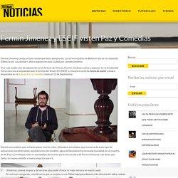 Fermín Jiménez y ESCIF visten Paz y Comedias - Noticias de Totenart