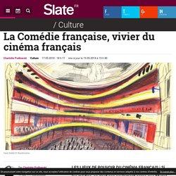 La Comédie française, vivier du cinéma français