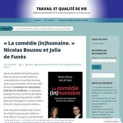 « La comédie (in)humaine. » Nicolas Bouzou et Julia de Funès
