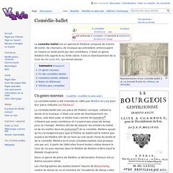 Comédie-ballet - Vikidia, l'encyclopédie des 8-13 ans