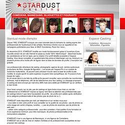 Casting comédiens, Casting mannequins - Stardust mode d'emploi - Espace casting