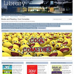 Cool Comedies - Books and Reading - LibGuides at Brisbane Grammar School