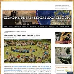 Comentario del Jardín de las Delicias. El Bosco