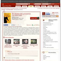 En busca del unicornio - Juan Eslava Galán - Sinopsis del libro, reseñas, comentarios