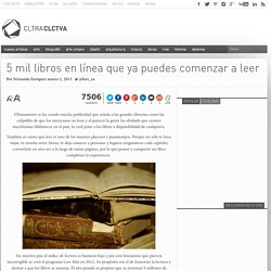 5 mil libros en línea que ya puedes comenzar a leer