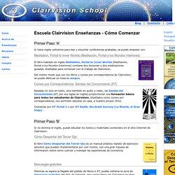 Cómo Comenzar - Escuela Clairvision
