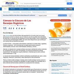 Por Qué Comer Cascara de Naranja Es Bueno para su Salud