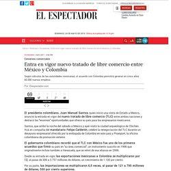 Entra en vigor nuevo tratado de libre comercio entre México y Colombia