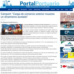 """Camport: """"Carga de comercio exterior muestra un dinamismo acotado"""" - Portal Portuario"""