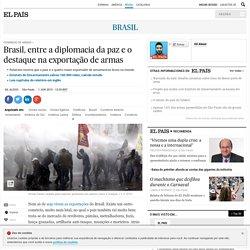 Comércio de armas: Brasil, entre a diplomacia da paz e o destaque na exportação de armas