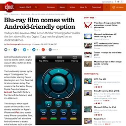 Blu-ray film comes with Android-friendly option