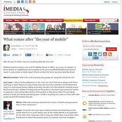 "What comes after ""the year of mobile"""