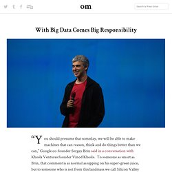 With Big Data Comes Big Responsibility