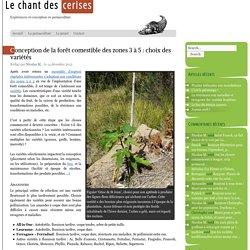 Forêt comestible : le choix des variétés - PermacultureLe chant des cerises