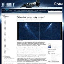 When is a comet not a comet?